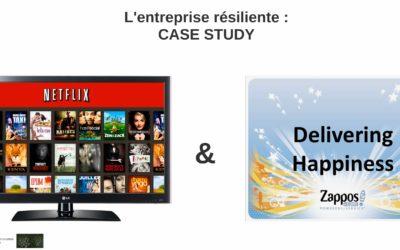 Entreprise résiliente : Netflix et Zappos